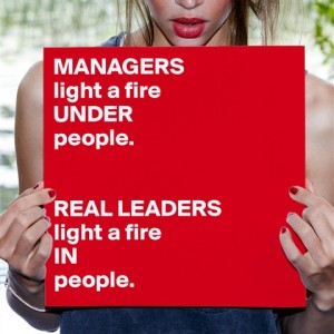 Leaders Managers Light A Fire_3
